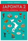 Japonya 2-Gittim Gördüm Yazdım