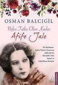 İmzalı-Nefesi Tutku Olan Kadın-Afife Jale