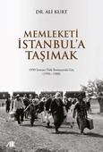 Memleketi İstanbul'a Taşımak