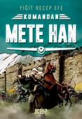 Kumandan Mete Han