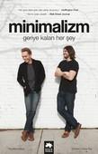 Minimalizm-Geriye Kalan Her Şey