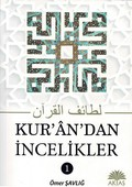 Kuran'dan İncelikler 1