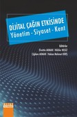 Dijital Çağın Etkisinde-Yönetim Siyaset Kent