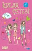 Kızlar Çetesi 4-Vazgeçilmez Arkadaşlar