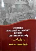 Cenubda Bir Şehr-i Medeniyet-Behisni