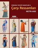 Osmanlı Tasvir Sanatları 2-Çarşı Ressamları