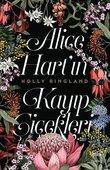Alice Hart'ın Kayıp Çiçekleri