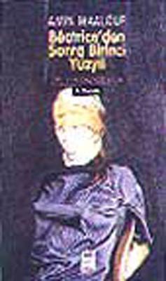 Beatriceden Sonra I.Yüzyıl