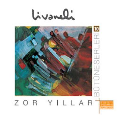10/ Zor Yillar