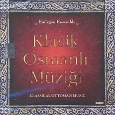 Klasik Osmanli Müzigi