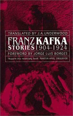 Franz Kafka Stories 1904-1924