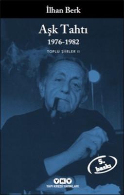 Aşk Tahtı 1976 - 1982