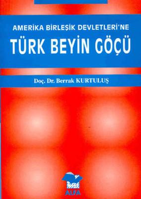 ABD'ye Türk Beyin Göçü