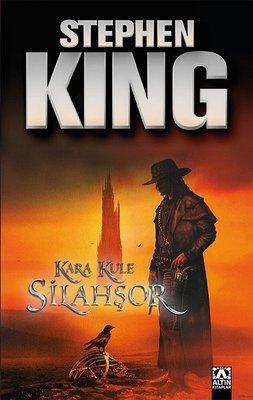 Silahşör - Kara Kule Serisi 1.Kitap