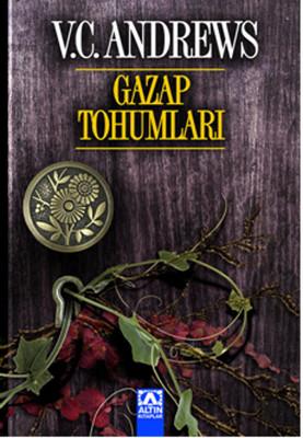 Gazap Tohumları - Dollanganger Ailesi Serisi 3.Kitap