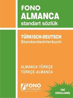 Almanca/Türkçe - Türkçe/Almanca Standart Sözlük