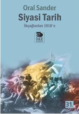 Siyasi Tarih-1.Cilt - İlkçağlardan 1918'e