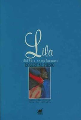 Lila Ahlakın Sorgulanması