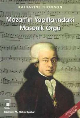 Mozart'ın Yapıtlarında Masonik Örgü