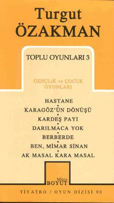 Turgut Özakman-Toplu Oyunları-3