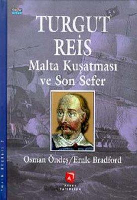 Turgut Reis Ve Malta Kuşatması