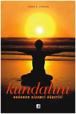 Kundalini - Doğunun Gizemli Öğletisi