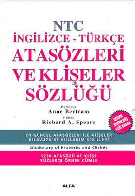Atasözleri Ve Klişeler Sözlüğü - İng./Türk.