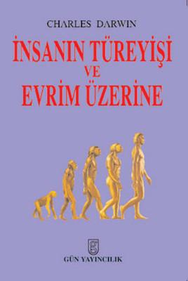 İnsanın Türeyişi ve Evrim Üzerine
