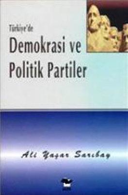 Türkiye' de Demokrasi ve Politik Pa