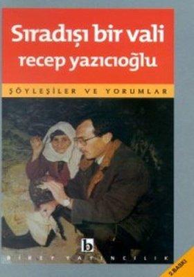 Sıradışı Bir Vali - Türkiye İncelemeleri 1