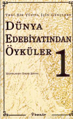Dünya Edebiyatından Öyküler 1