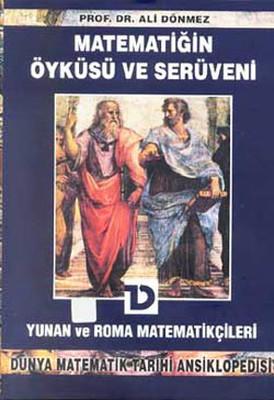 Matematiğin Öyküsü ve Serüveni-Yunan ve Roma Matematikçileri-3.cilt