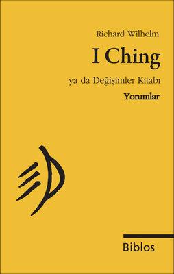 I Ching Ya da Değişimler Kitabı - Yorumlar
