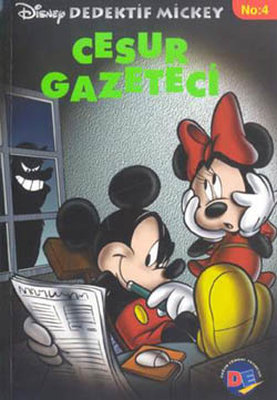 D.Mickey 4 Cesur Gazeteci