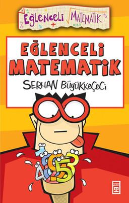 Eğlenceli Bilgi (Matematik) - Eğlenceli Matematik