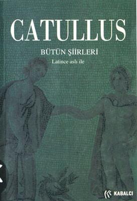 Catullus-Bütün Şiirleri