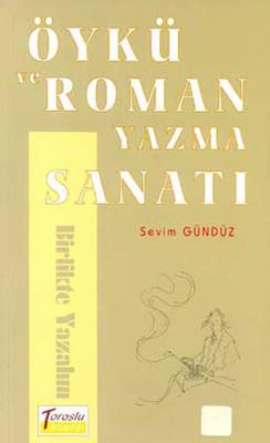 Öykü ve Roman Yazma Sanatı