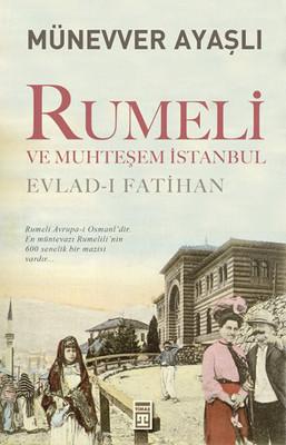 Rumeli ve Muhteşem İstanbul