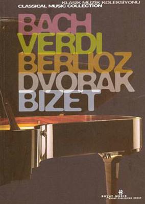 Klasik Müzik Kitaplığı 3.Kitap-BACH-VERDI-BERLIOZ-DVORAK-BIZET