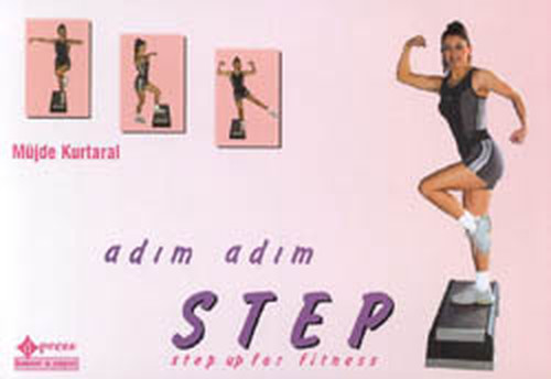 Adım Adım Step-Step Up For Fitness