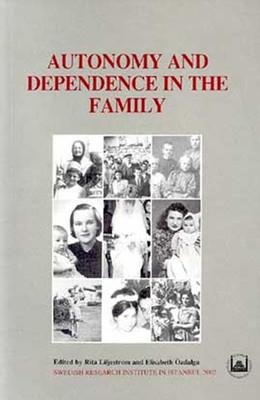 Autonomy and Depence In The Family-Ailede Özerlik ve Bağımlılık