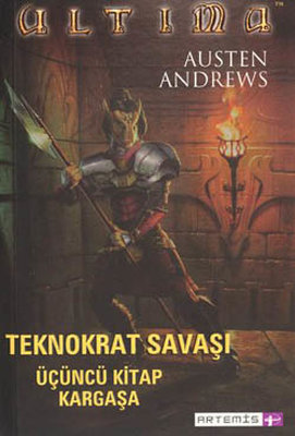 Ultima Teknokrat Savaşı 3.Kitap-Kargaşa