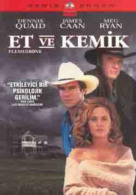 Et ve Kemik - Flesh And Bone