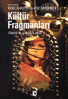 Kültür Fragmanları:Türkiye'de Gündelik Hayat