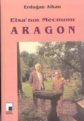 Elsanın Mecnunu Aragon