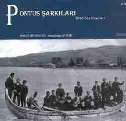 Pontus Sarkilari (1930 Ses Kayitlari)