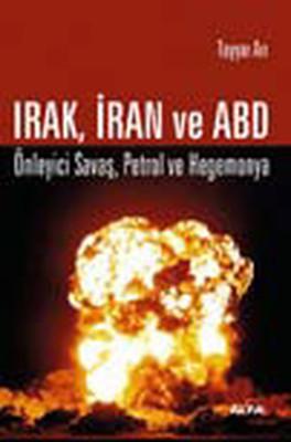 Irak İran ve ABD
