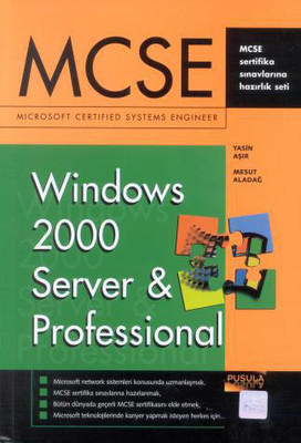 MCSE-Windows 2000 Server And Professional