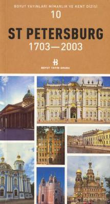 St Petersburg 1703-2003 Mimarlık ve Kent Dizisi 10