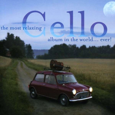 The Most Relaxing Cello Album In The World